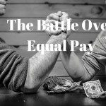 Are Women Still Battling Pay Equality in 2016?