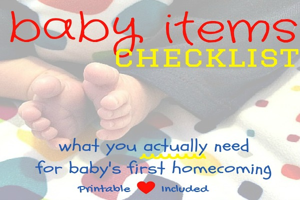 baby items checklist what you actually need for baby s first homecoming