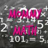 mommy math