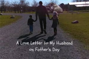 A Love Letter to My Husband on Father's Day (1)