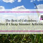 Free & Cheap Summer Activities in Columbus