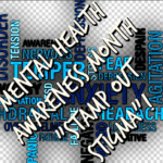 """Mental Health Awareness Month –  """"Stamp out Stigma"""""""
