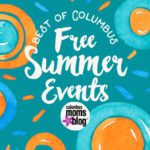 The Best of Columbus: Free Concerts, Festivals, Movies and More