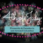 4th of July Fireworks: In and Around Columbus: 2017