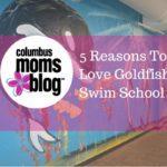 5 Reasons To Love Goldfish Swim School