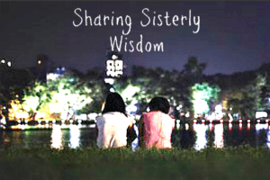 sisterly wisdom