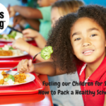 Fueling our Children for Success- How to Pack a Healthy School Lunch