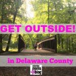 Get Outside in Delaware County
