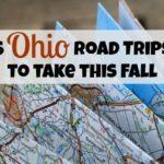 6 Ohio Road Trips to Take This Fall