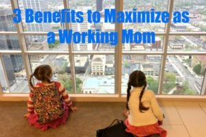 Working Mom Benefits