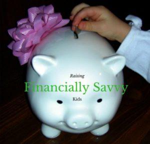 Raising Financially Savvy Kids