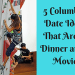 Five Columbus Date Ideas That Aren't Dinner and a Movie