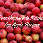 From The Orchard To Kitchen: Top Apple Recipes