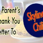 A Parent's Thank You Letter to Skyline Chili