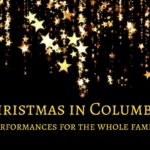 2017 Christmas Performances in Columbus for the Whole Family