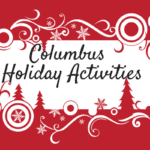 Columbus Holiday Activities Roundup 2016
