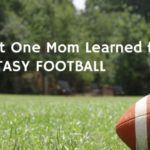 What One Mom Learned from Fantasy Football