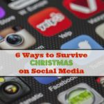 6 Ways to Survive Christmas on Social Media