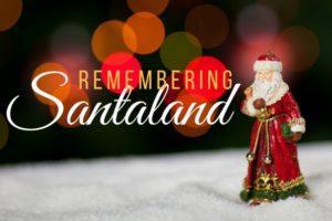 Remembering Santaland