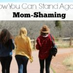 How You Can Stand Against Mom-Shaming