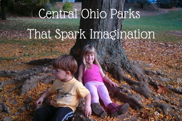Central Ohio Parks That Spark Imagination