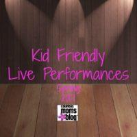 kid friendly live performance spring 2017