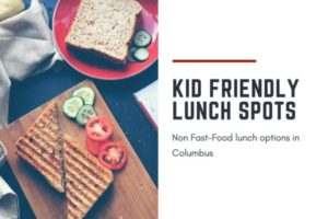 Kid Friendly Luch Spots