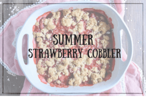 Summer Strawberry Cobbler
