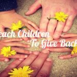 Teaching Young Children the Importance of Giving Back