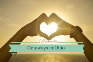 Romantic Ohio getaways
