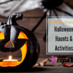 Family-Friendly Halloween Haunts & Activities 2017