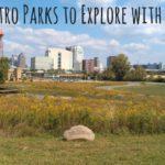 4 Metro Parks To Explore With Kids