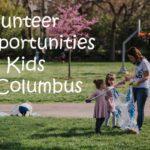Volunteer Opportunities For Kids In Columbus
