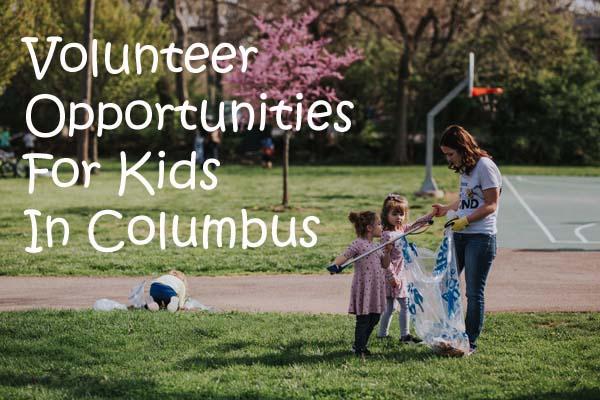 Volunteer Opportunities For Kids in Columbus, Ohio