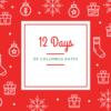 12 Days Of Columbus Dates