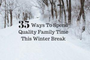 Family Time This Winter Break