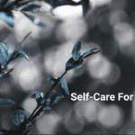 10 Self-Care Tips For Winter