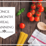 Once a Month Meal Planning
