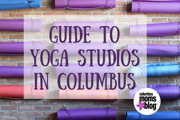 Guide To Yoga Studios In Columbus, Ohio | Columbus Yoga Studios | Yoga in Columbus