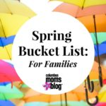 Spring Bucket List: For Families