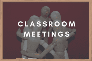 classroom meetings