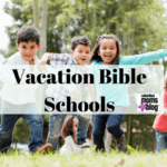 Guide to Vacation Bible Schools
