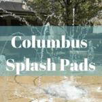 Columbus Splash Pads and Fountain Areas
