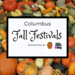 Family-Friendly Fall Festivals in Columbus 2018