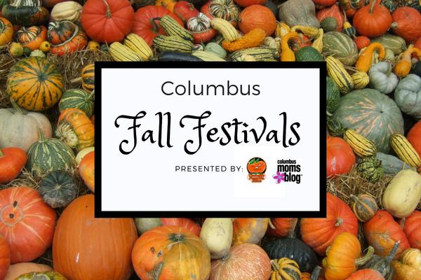 Family Friendly Fall Festivals In Columbus 2018