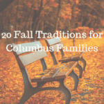 20 Fall Traditions for Columbus Families