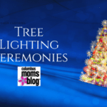 Tree Lighting Ceremonies in Columbus, Ohio