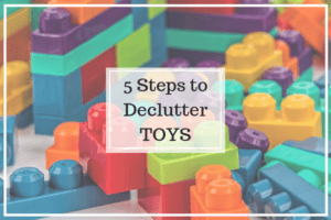 5 Steps to Declutter Toys