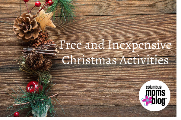 Christmas Eve Activities.Affordable And Free Christmas Activities In Columbus Ohio