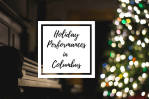 Holiday Performances in Columbus